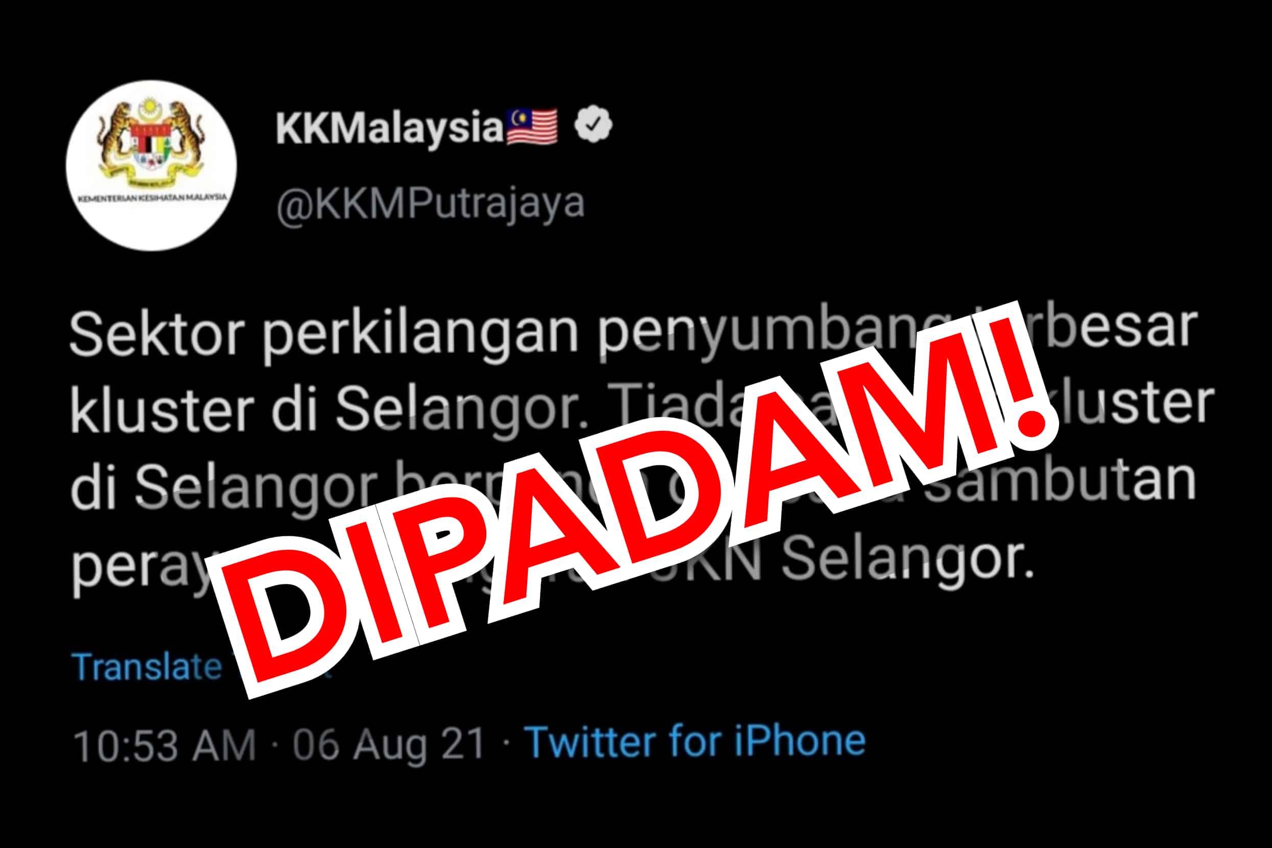 KKM padam tweet kluster kilang penyumbang terbesar di Selangor